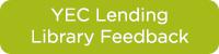 YEC Lending Library Feedback