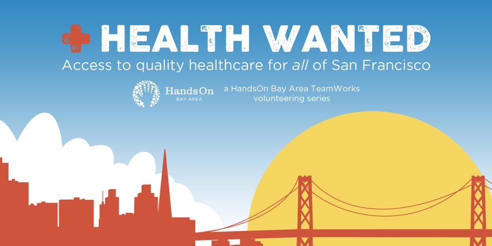 health wanted: access to quality healthcare for all of san francisco