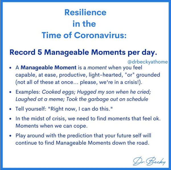 Dr. Becky At Home - Resilience in the time of Coronavirus: Record 5 Manageable Moments per day