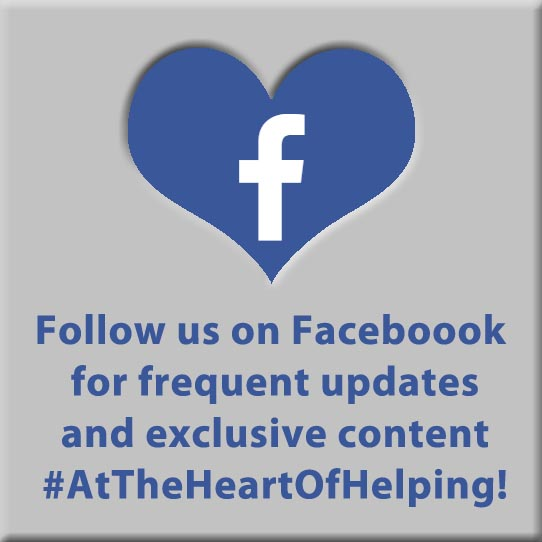 Follow us on Facebook for frequent updates and exclusive content #AtTheHeartOfHelping