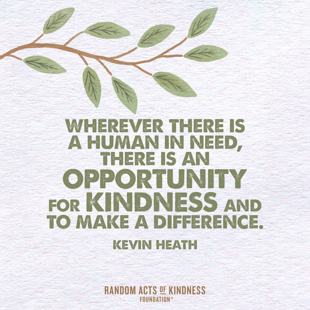 Kevin Heath Kindness Quote