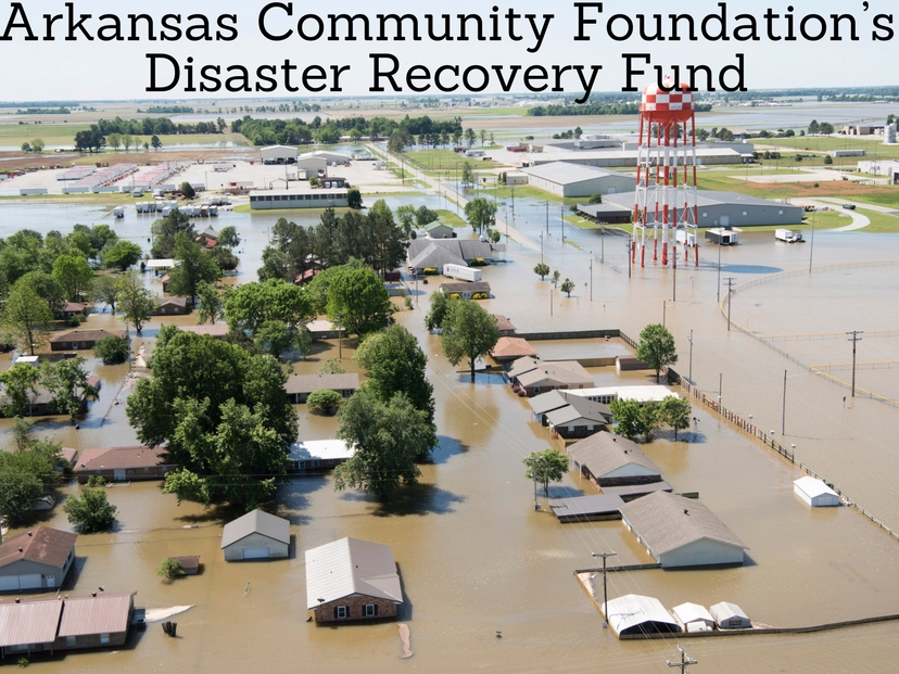 Arkansas Community Foundation's Disaster Recovery Fund